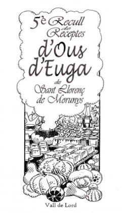 5è Recull de Recepres d'Ous d'Euga - Sant Llorenç de Morunys 2013