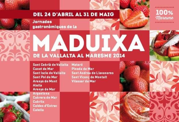 Jornades Gastronòmiques de la Maduixa de la Vallalta al Maresme del 2014