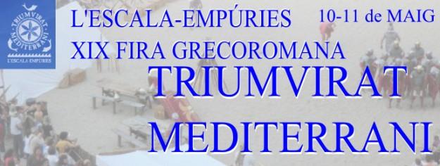 XIXa Fira Grecoromana (Triumvirat Mediterrani) - L'Escala