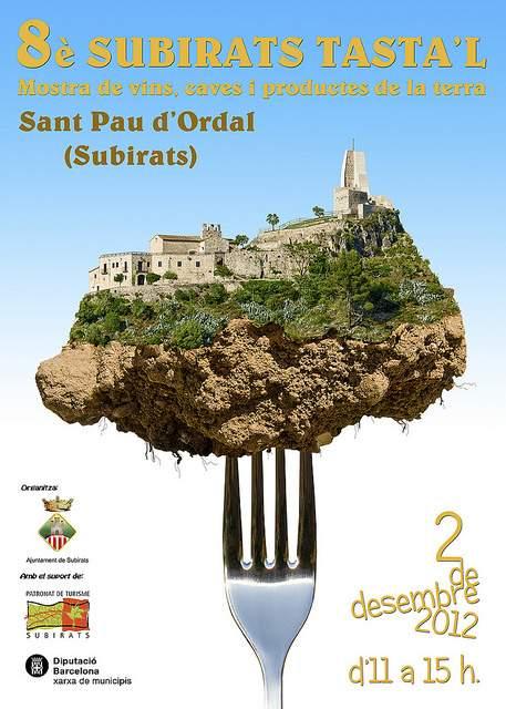 """8a Mostra de Vins, Caves i Productes de la Terra """"Subirats Tasta'l"""" – Sant Pau d'Ordal (Subirats) 2012"""