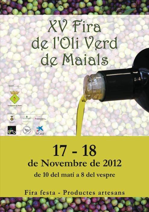 XVa Edició de la Fira de l'Oli Verd - Maials 2012