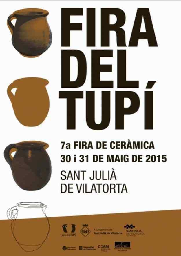 Fira del Tupí 7a Fira de la Ceràmica Sant Julià de Vilatorta 2015