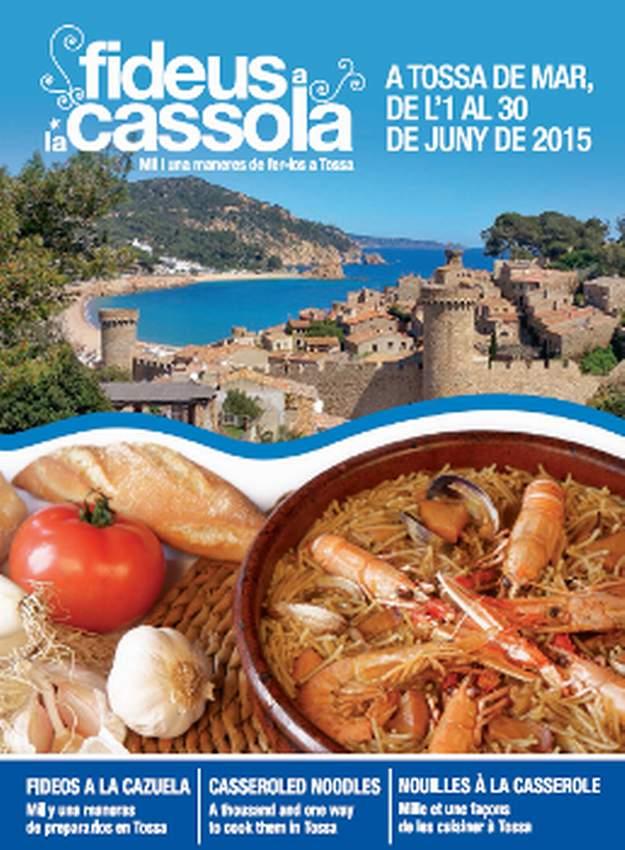 """6a Campanya gastronòmica """"Els fideus a la cassola, Mil i una maneres de fer-los"""" – Tossa de Mar 2015"""