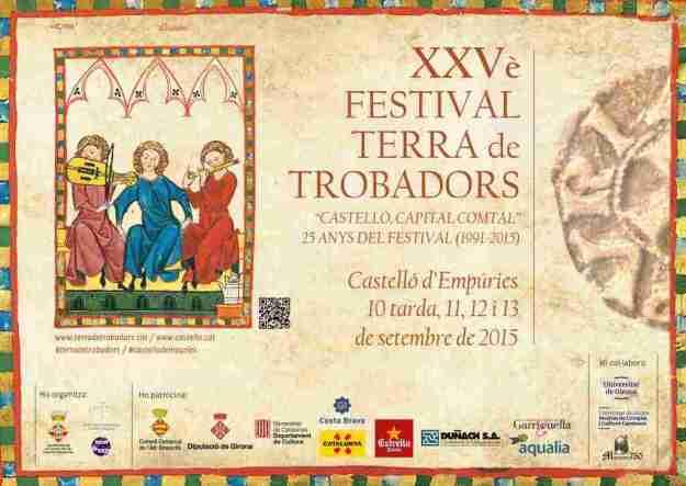 XXVè Festival Terra de Trobadors Castellò d'Empuries 2015