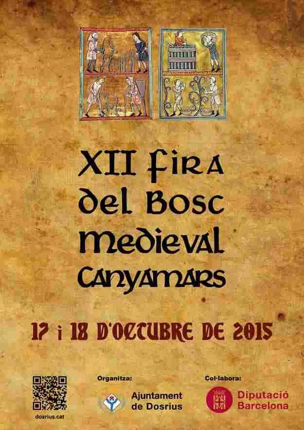 XIIa Fira del Bosc Medieval Canyamars – Dosrius 2015