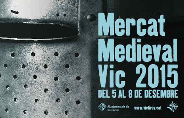 20è Mercat Medieval Vic 2015
