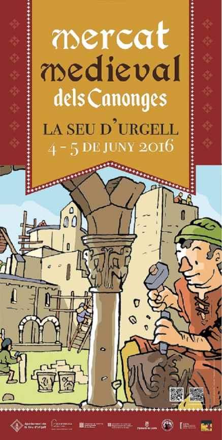 15è Mercat Medieval dels Canonges – La Seu d'Urgell 2016